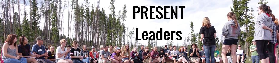 PRESENT Leaders